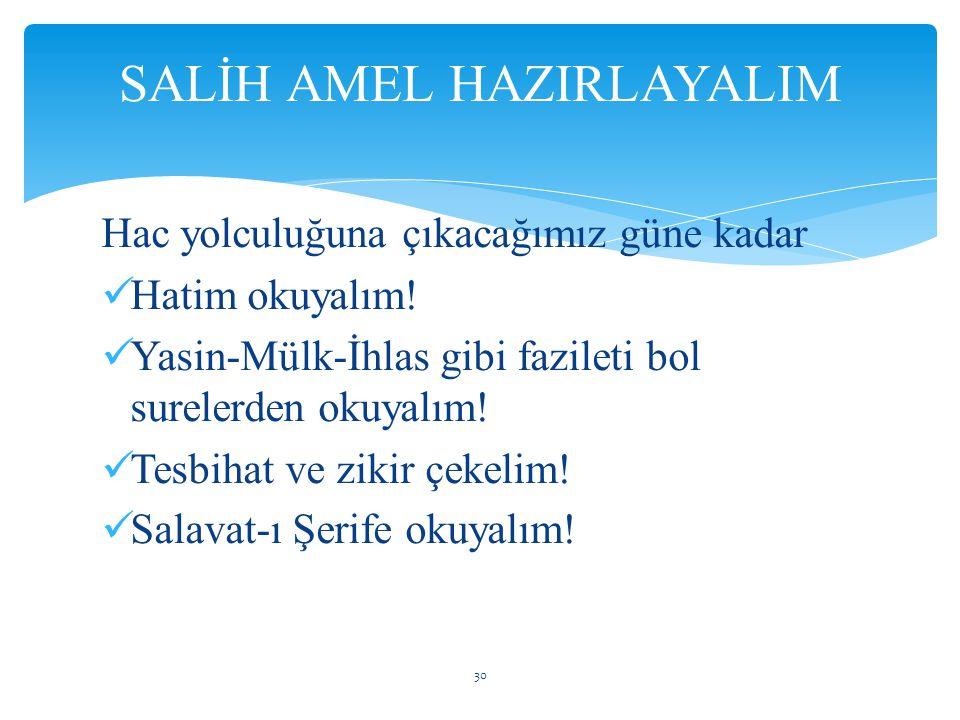 SALİH AMEL HAZIRLAYALIM