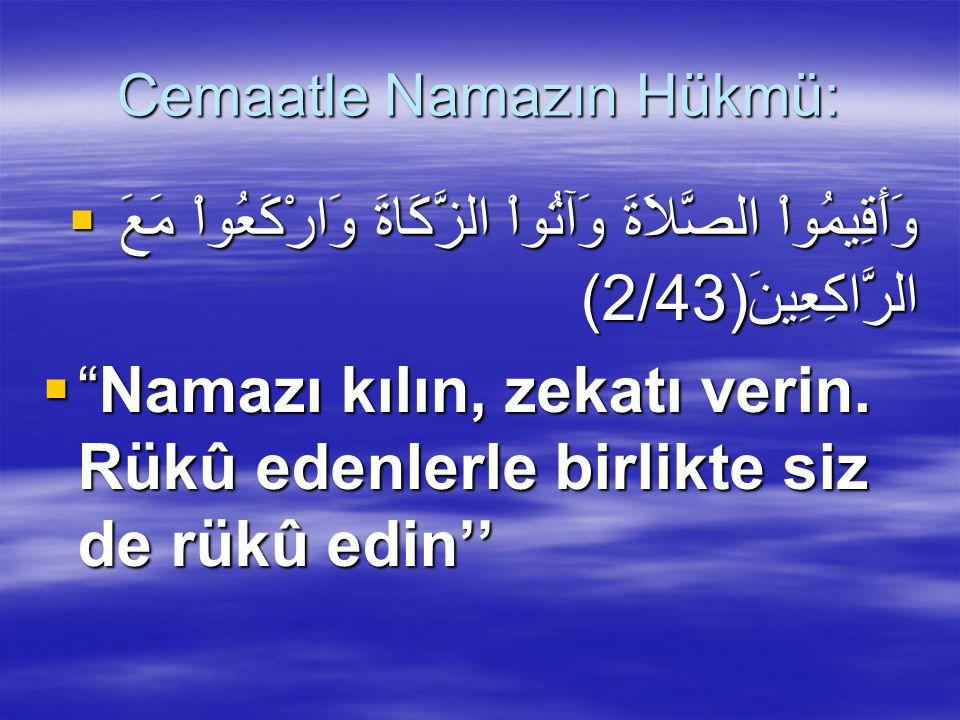 Cemaatle Namazın Hükmü: