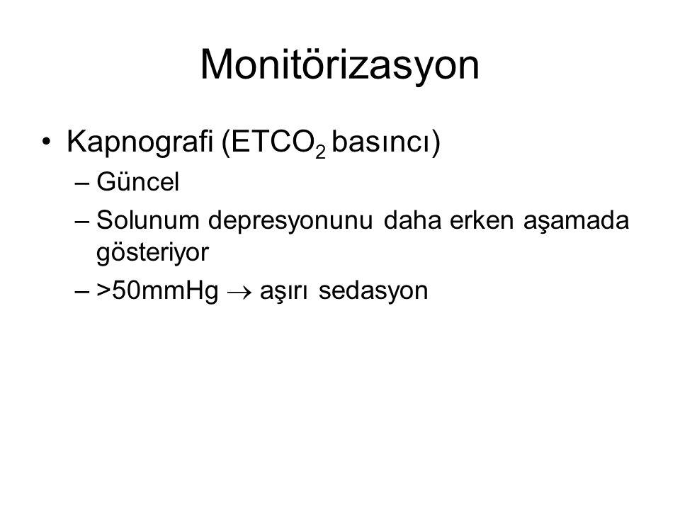 Monitörizasyon Kapnografi (ETCO2 basıncı) Güncel