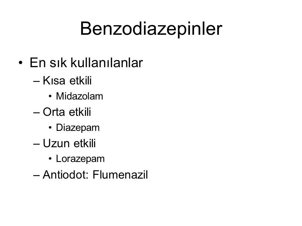 Benzodiazepinler En sık kullanılanlar Kısa etkili Orta etkili