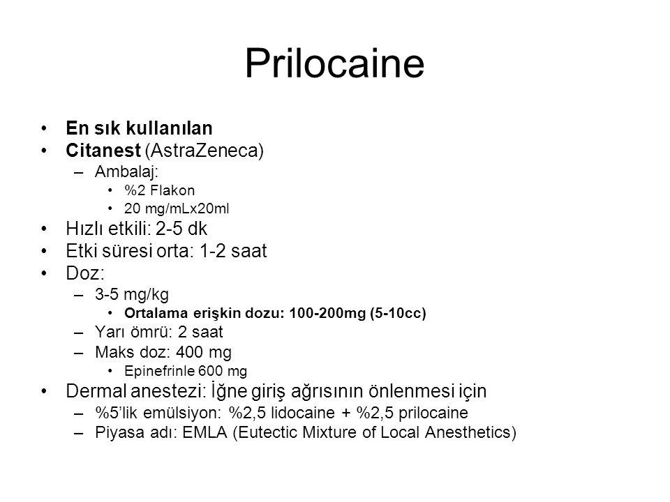 Prilocaine En sık kullanılan Citanest (AstraZeneca)