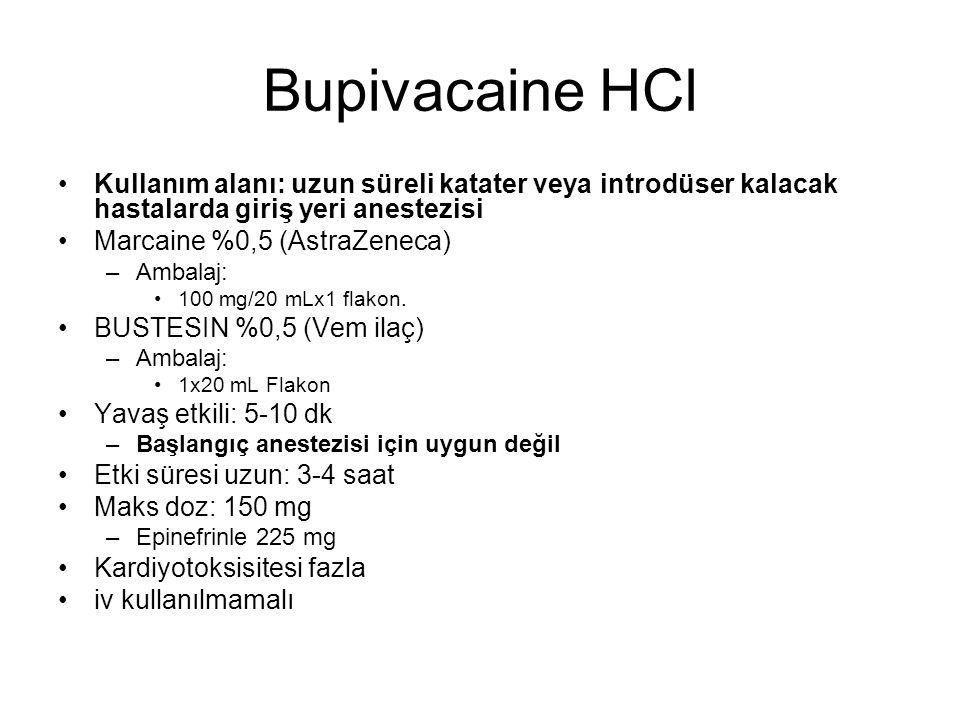 Bupivacaine HCl Kullanım alanı: uzun süreli katater veya introdüser kalacak hastalarda giriş yeri anestezisi.