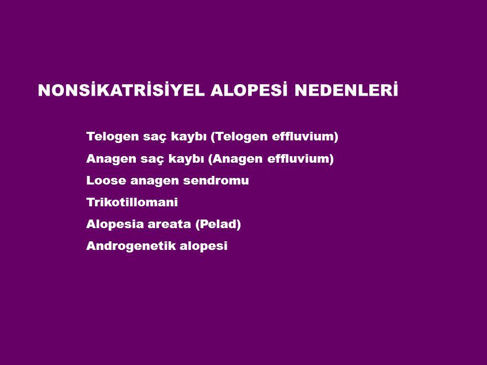 NONSİKATRİSİYEL ALOPESİ NEDENLERİ