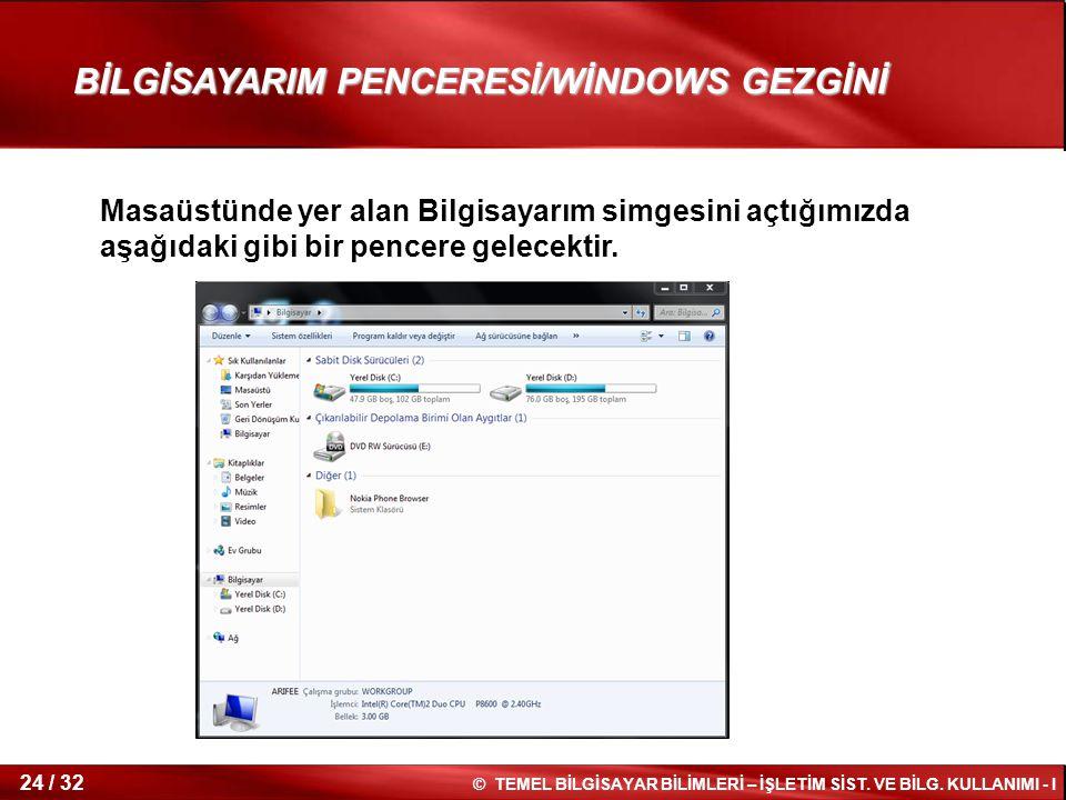 BİLGİSAYARIM PENCERESİ/WİNDOWS GEZGİNİ