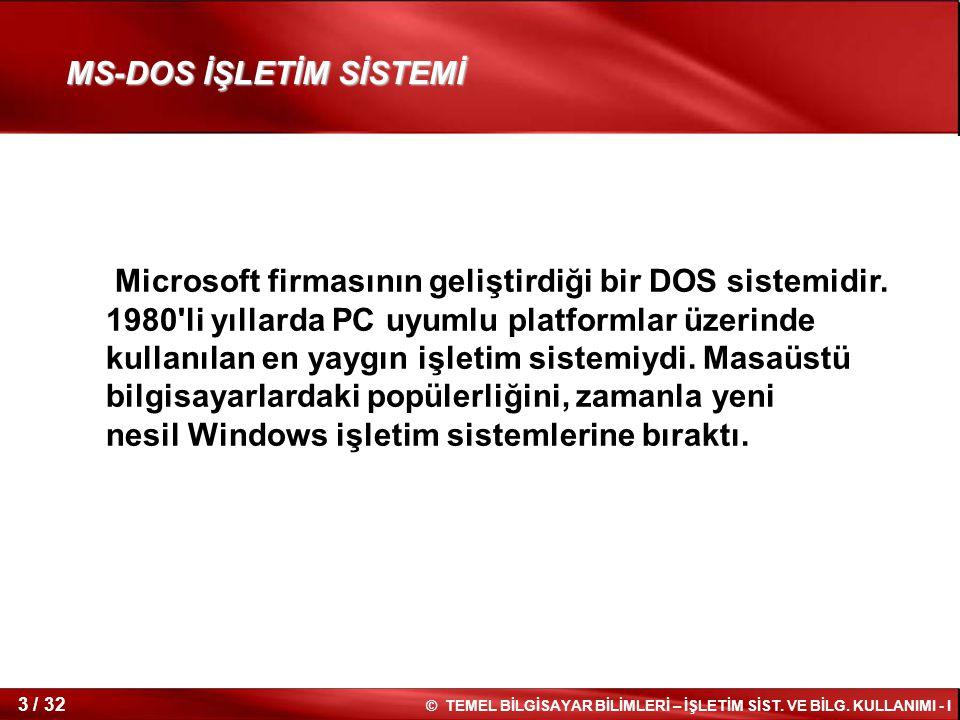 MS-DOS İŞLETİM SİSTEMİ