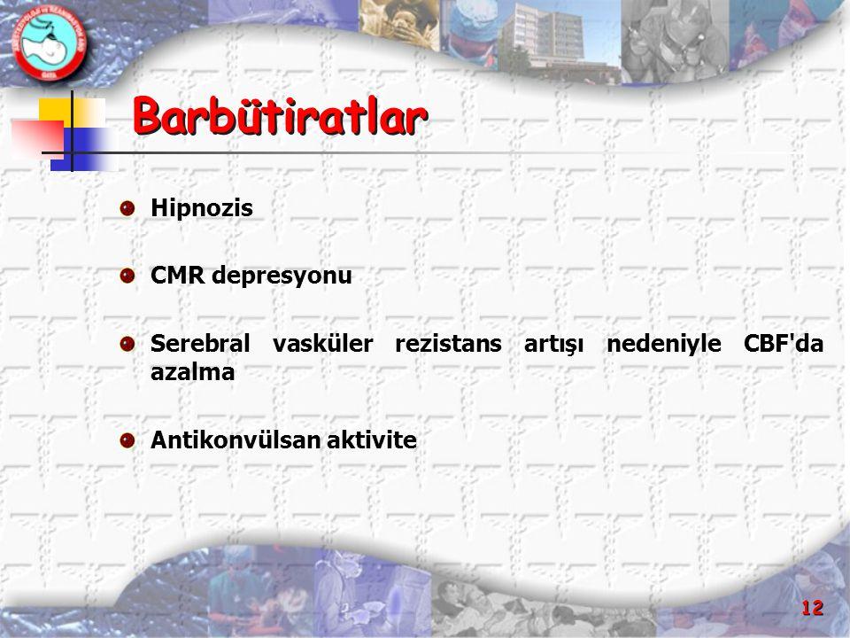 Barbütiratlar Hipnozis CMR depresyonu
