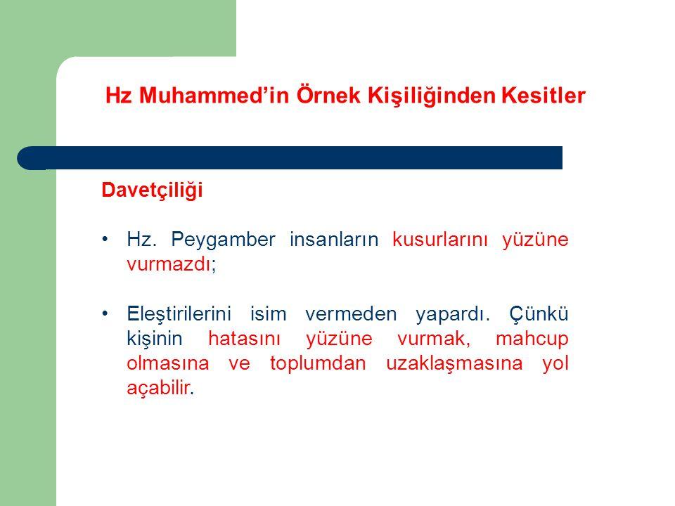 Hz Muhammed'in Örnek Kişiliğinden Kesitler