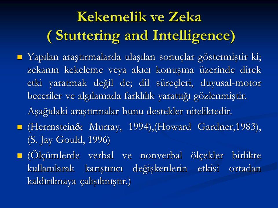 Kekemelik ve Zeka ( Stuttering and Intelligence)