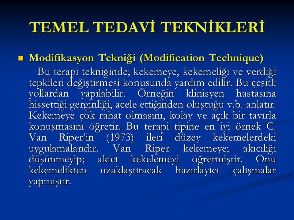 TEMEL TEDAVİ TEKNİKLERİ