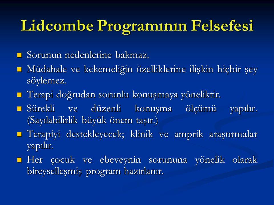 Lidcombe Programının Felsefesi