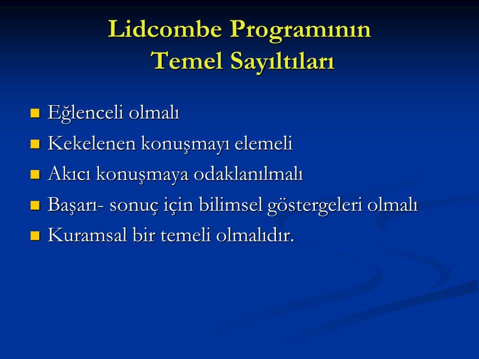 Lidcombe Programının Temel Sayıltıları