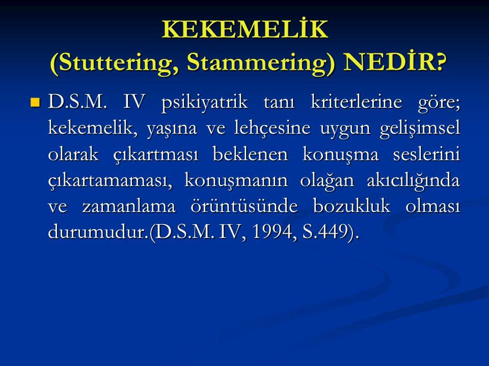 KEKEMELİK (Stuttering, Stammering) NEDİR