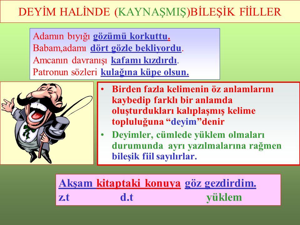 DEYİM HALİNDE (KAYNAŞMIŞ)BİLEŞİK FİİLLER