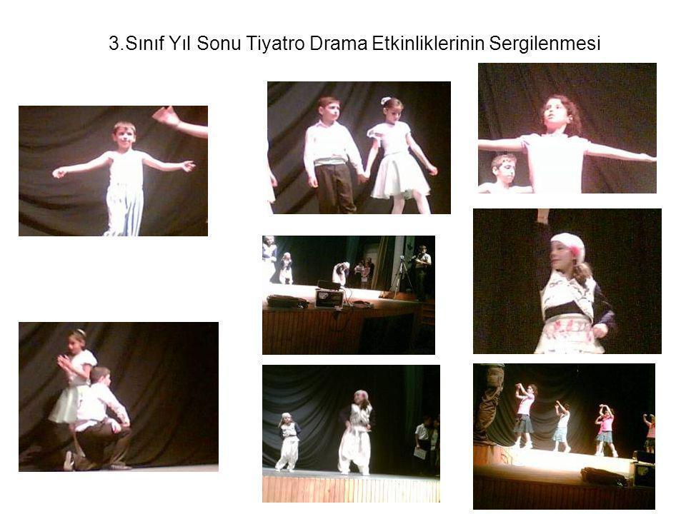 3.Sınıf Yıl Sonu Tiyatro Drama Etkinliklerinin Sergilenmesi