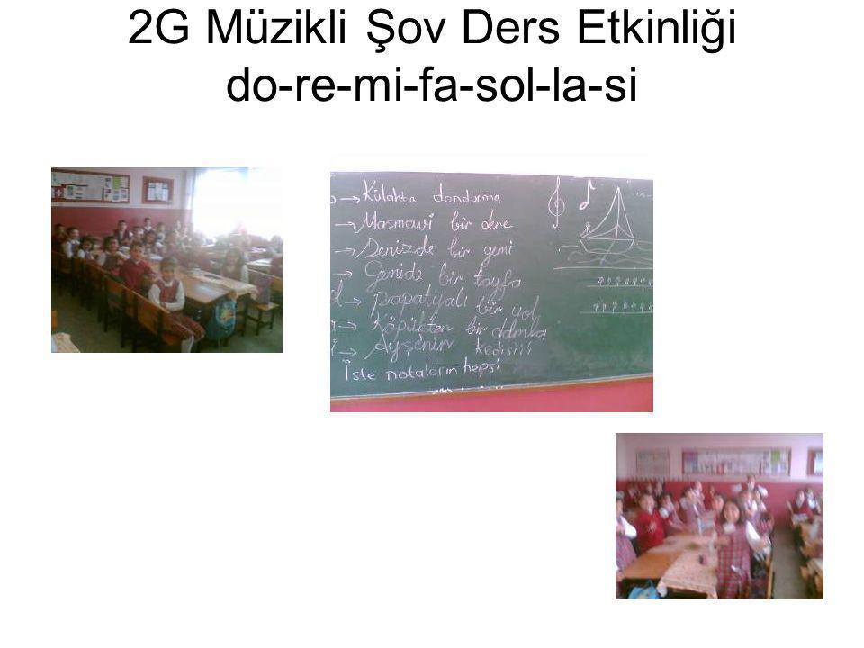 2G Müzikli Şov Ders Etkinliği do-re-mi-fa-sol-la-si