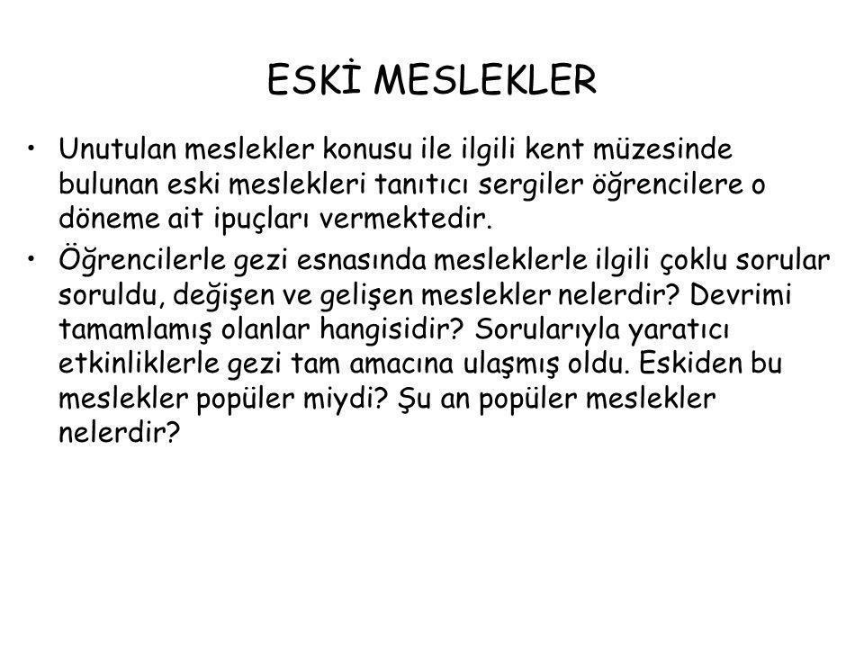 ESKİ MESLEKLER