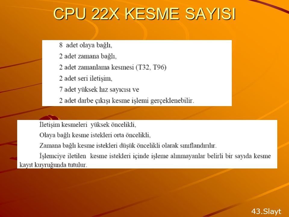 CPU 22X KESME SAYISI 43.Slayt