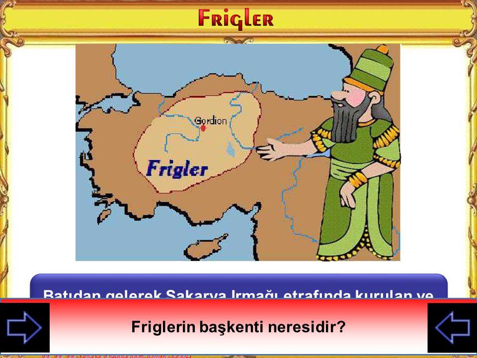 Friglerin başkenti neresidir