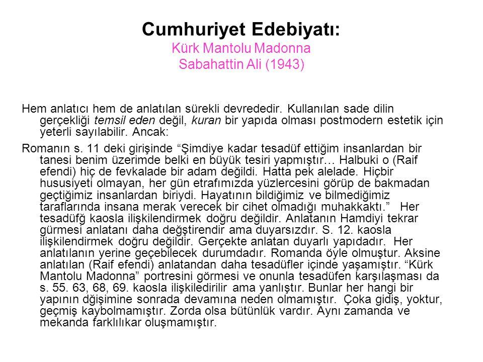 Cumhuriyet Edebiyatı: Kürk Mantolu Madonna Sabahattin Ali (1943)