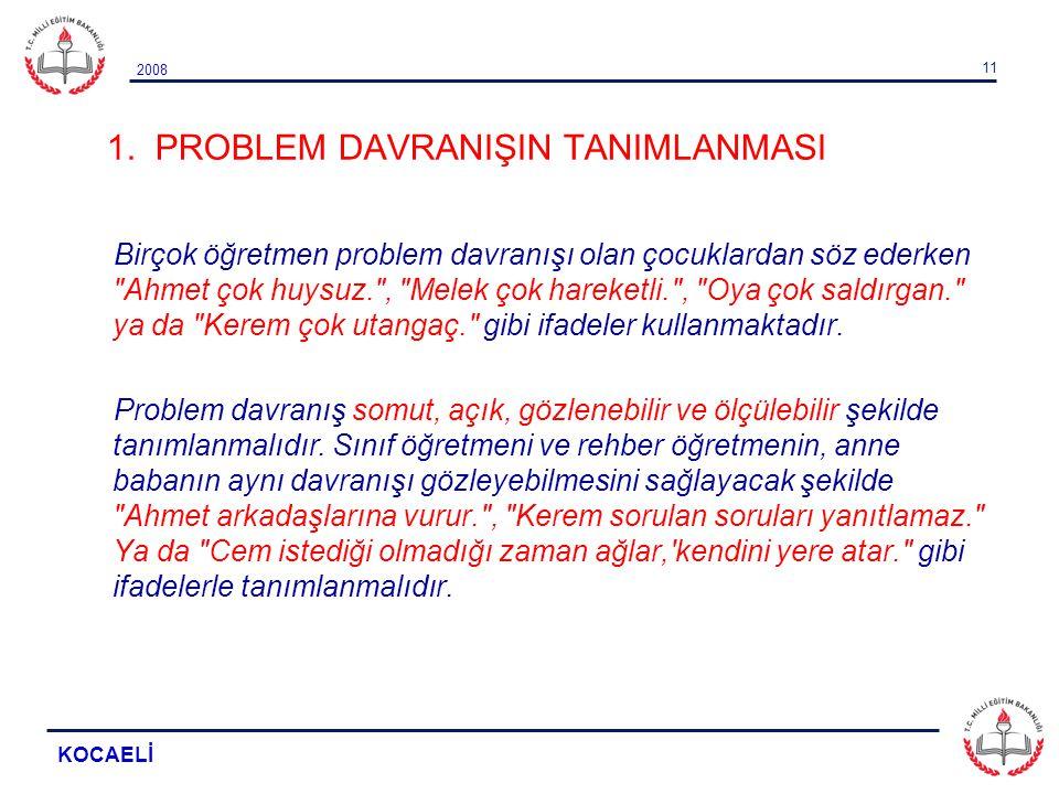 1. PROBLEM DAVRANIŞIN TANIMLANMASI