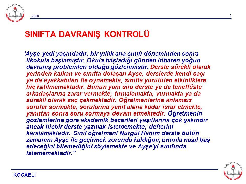 SINIFTA DAVRANIŞ KONTROLÜ