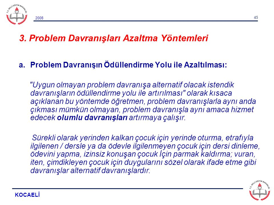 3. Problem Davranışları Azaltma Yöntemleri