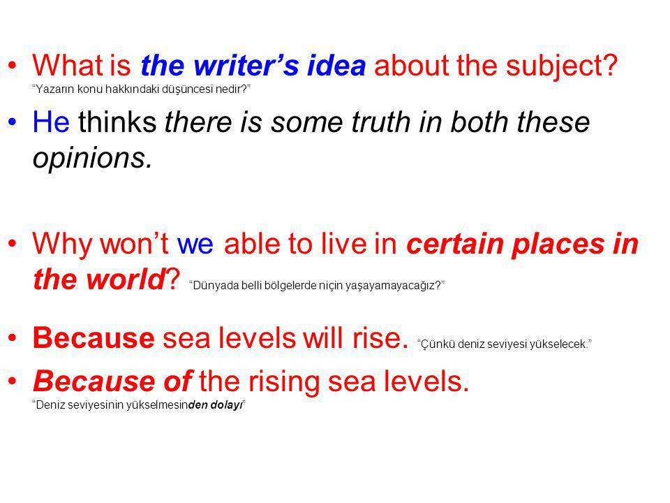 What is the writer's idea about the subject
