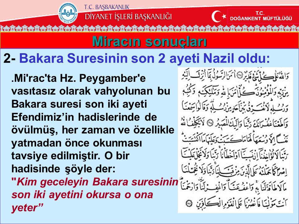 Miracın sonuçları 2- Bakara Suresinin son 2 ayeti Nazil oldu: