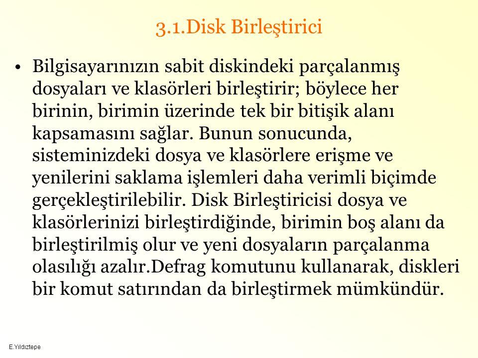 3.1.Disk Birleştirici