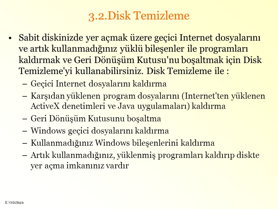 3.2.Disk Temizleme