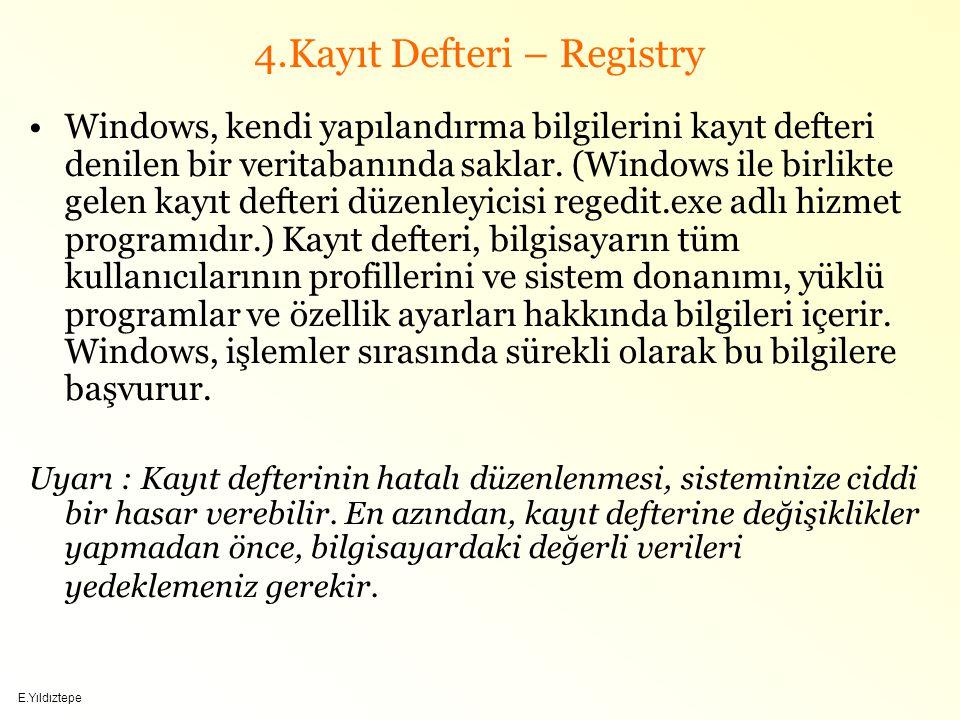 4.Kayıt Defteri – Registry