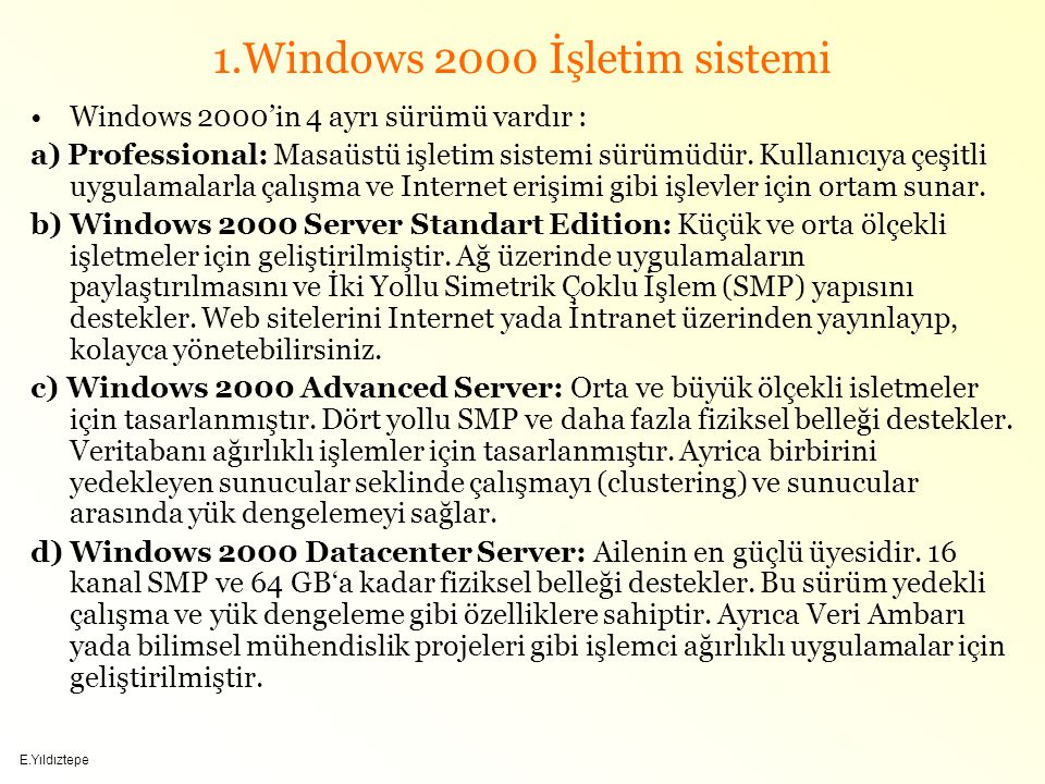 1.Windows 2000 İşletim sistemi