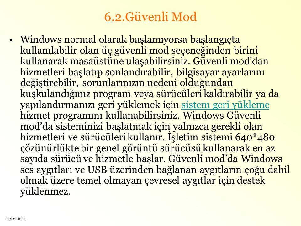 6.2.Güvenli Mod