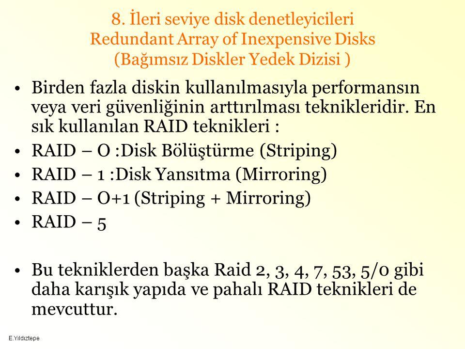 RAID – O :Disk Bölüştürme (Striping)