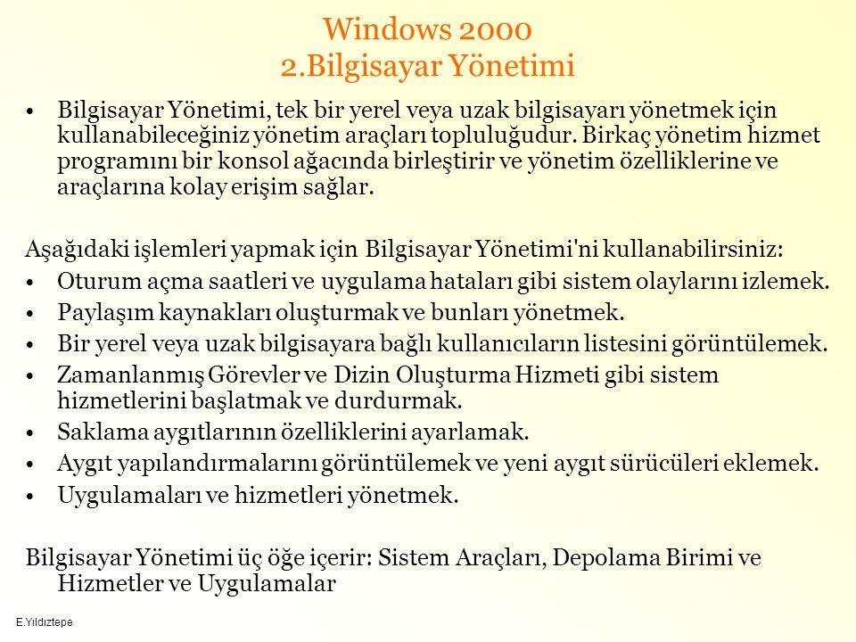 Windows 2000 2.Bilgisayar Yönetimi