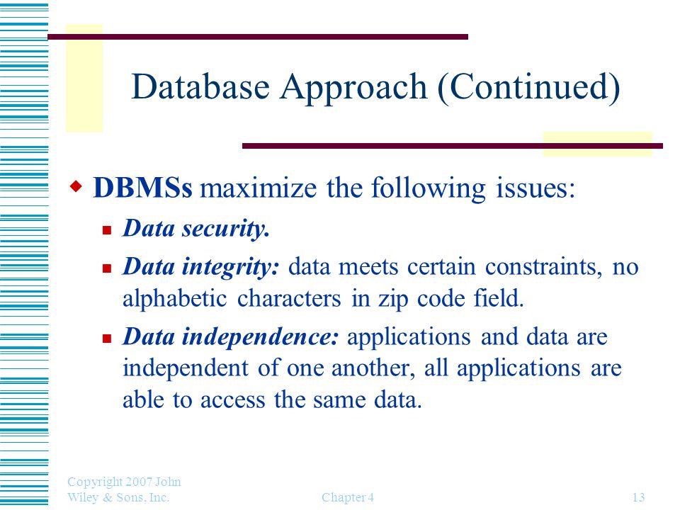 Database Approach (Continued)