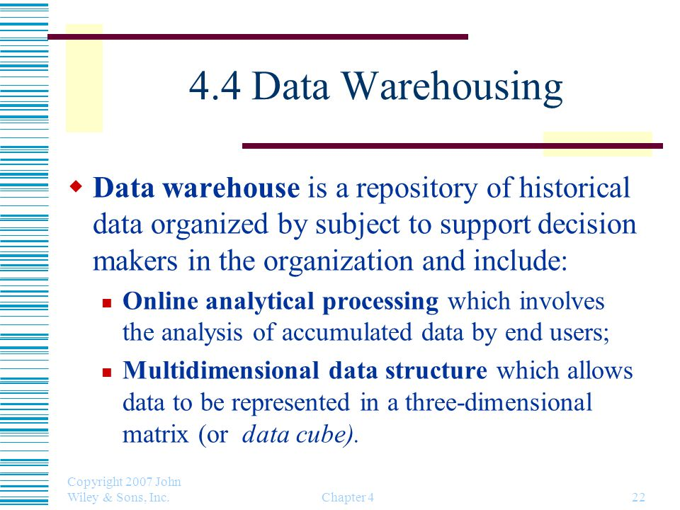 4.4 Data Warehousing