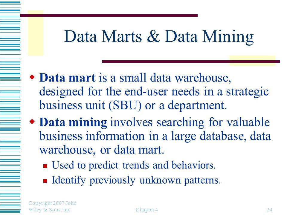 Data Marts & Data Mining