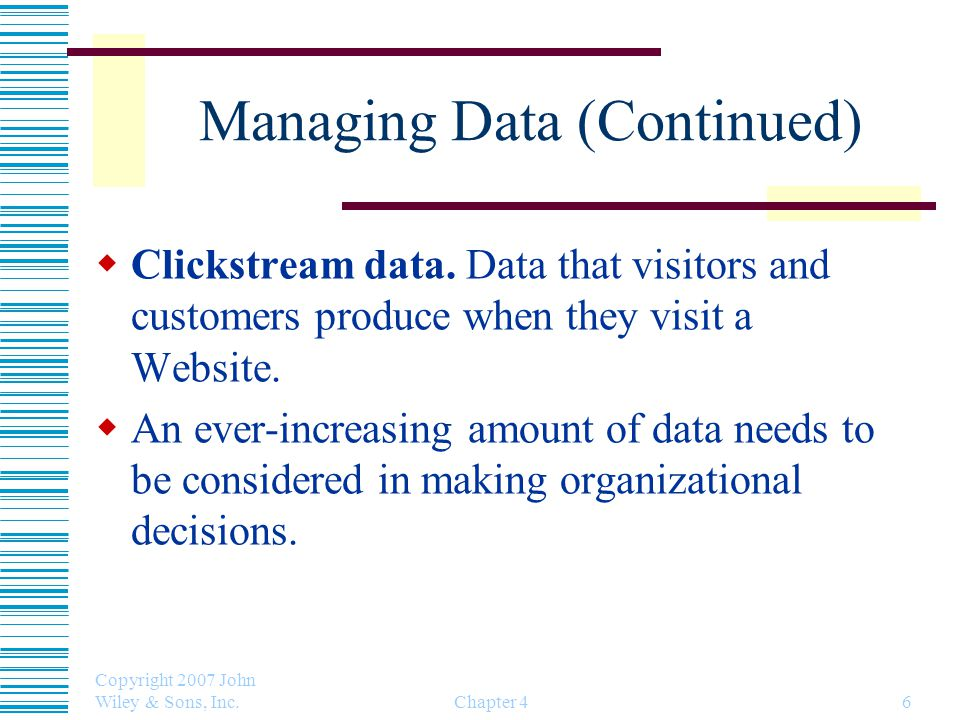 Managing Data (Continued)