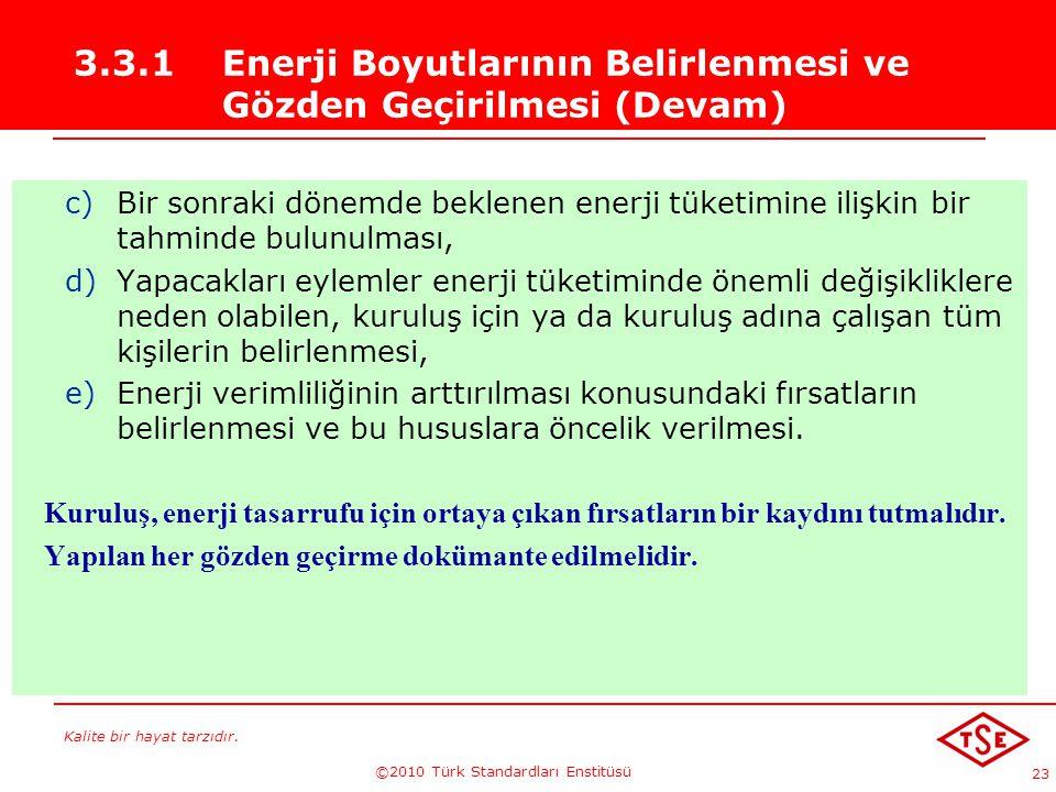 3.3.1 Enerji Boyutlarının Belirlenmesi ve Gözden Geçirilmesi (Devam)