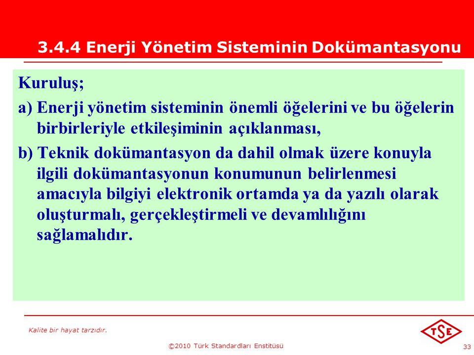 3.4.4 Enerji Yönetim Sisteminin Dokümantasyonu