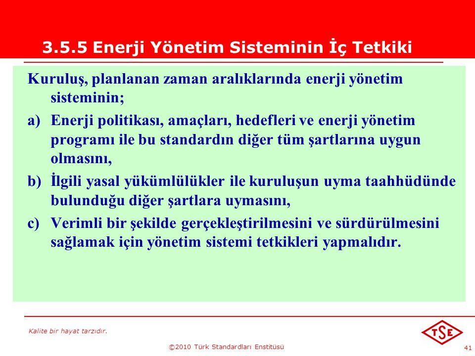 3.5.5 Enerji Yönetim Sisteminin İç Tetkiki