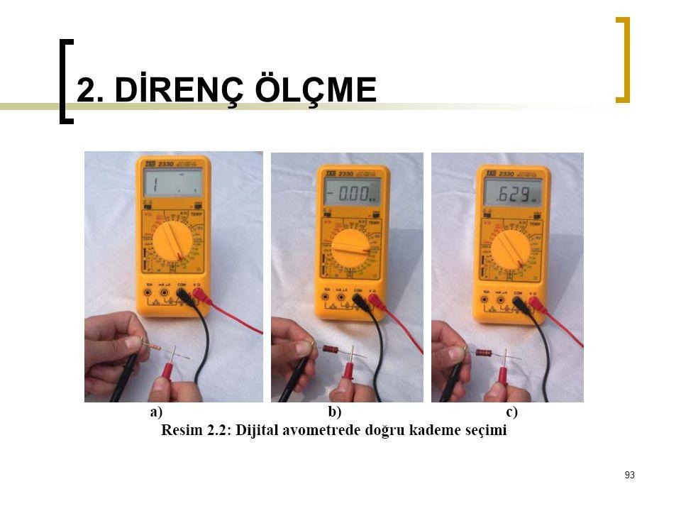 2. DİRENÇ ÖLÇME 93