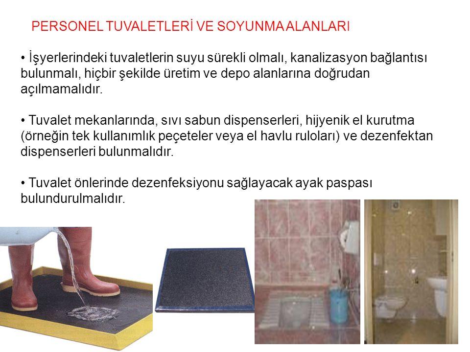 PERSONEL TUVALETLERİ VE SOYUNMA ALANLARI