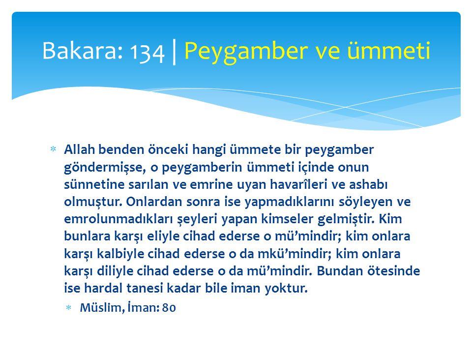 Bakara: 134 | Peygamber ve ümmeti