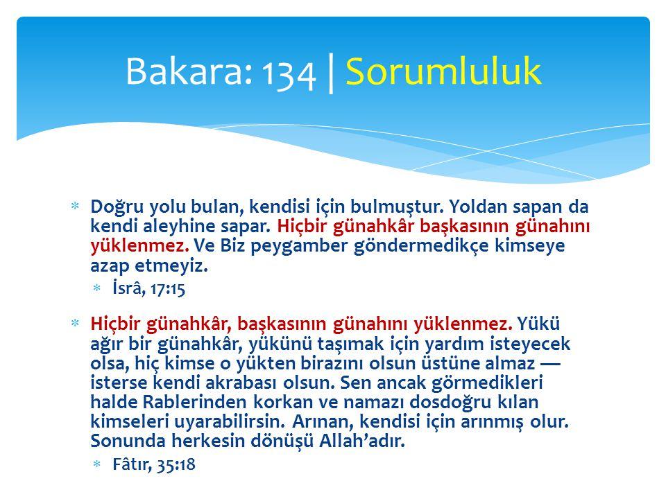 Bakara: 134 | Sorumluluk