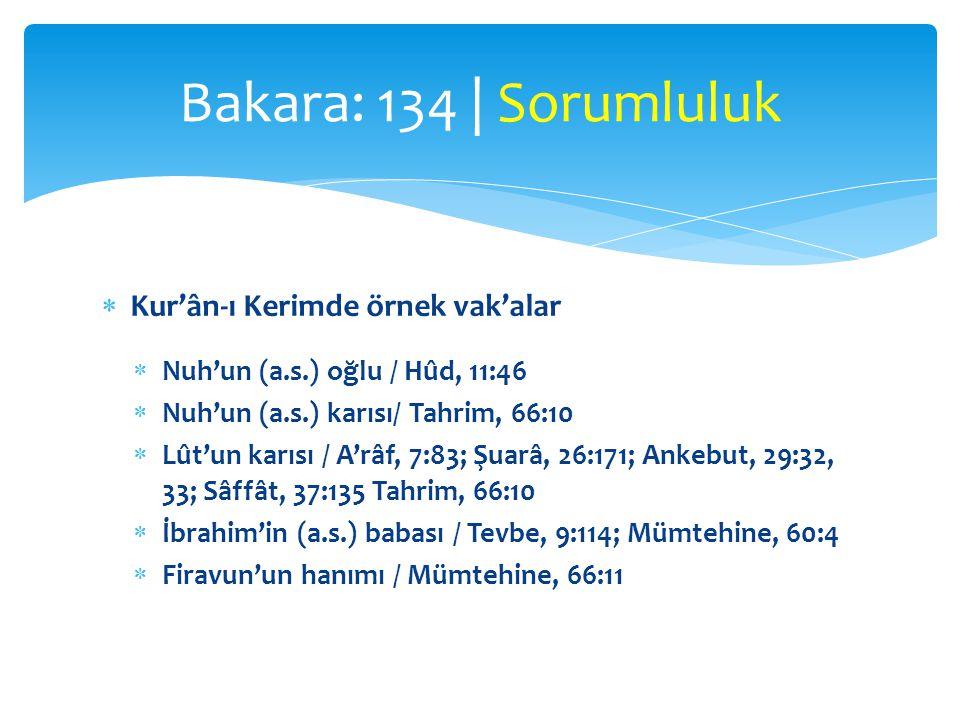 Bakara: 134 | Sorumluluk Kur'ân-ı Kerimde örnek vak'alar