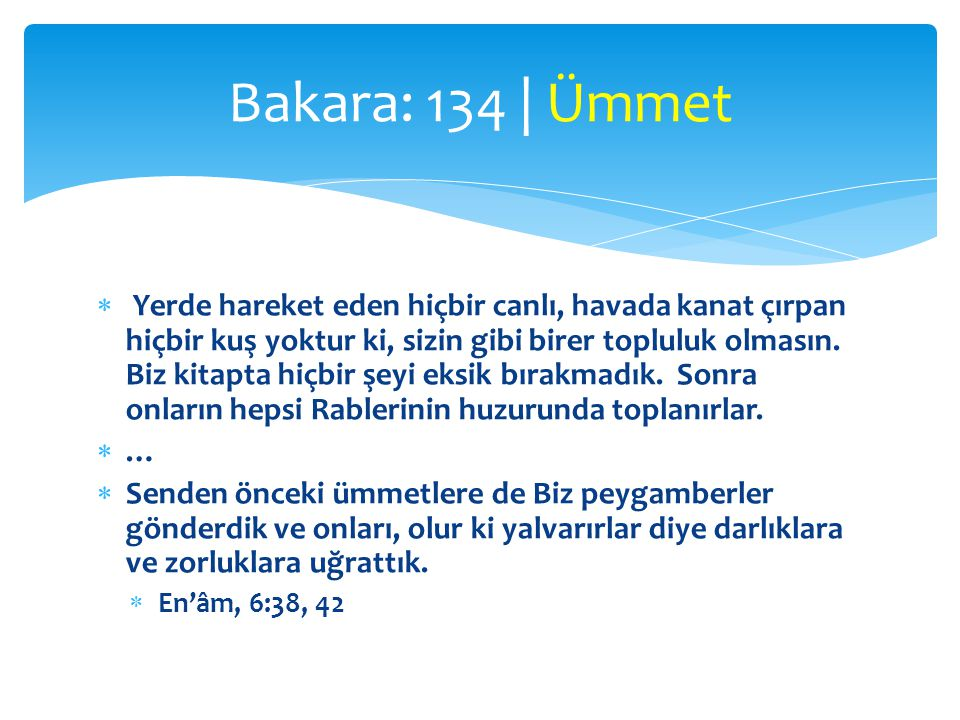 Bakara: 134 | Ümmet