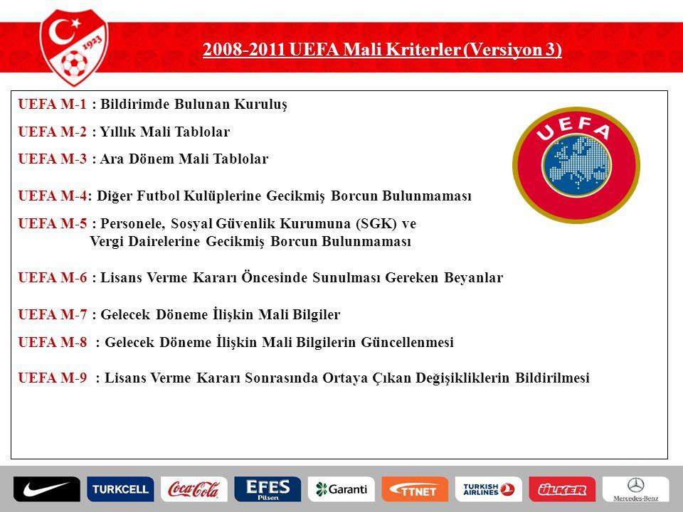 2008-2011 UEFA Mali Kriterler (Versiyon 3)
