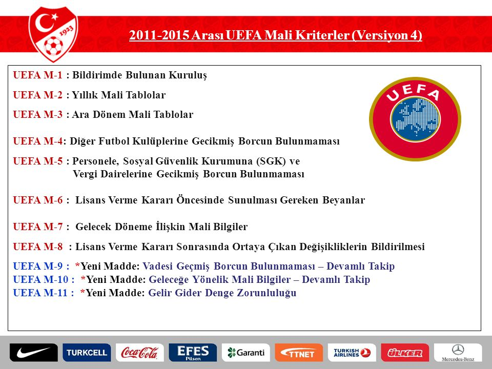 2011-2015 Arası UEFA Mali Kriterler (Versiyon 4)